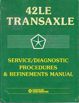 1993 - 1998 Chrysler New Yorker / Dodge Intrepid / Plymouth Concorde / Eagle Vision 42LE Transaxle Service / Diagnostic Procedures Manual