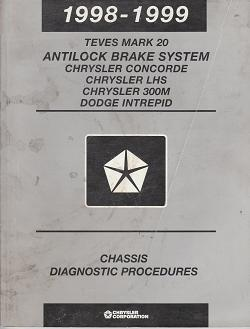 1998 - 1999 Chrysler Concorde / LHS / 300M / Dodge Intrepid Teves Mark 20 Antilock Brake System Chassis Diagnostic Procedures