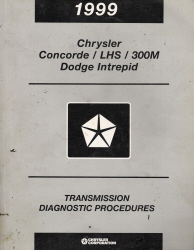 1999 Chrysler Concorde, LHS, 300M & Dodge Intrepid Transmission Diagnostic Procedures
