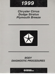 1999 Chrysler Cirrus, Dodge Stratus and Plymouth Breeze Factory Body Diagnostic Procedures