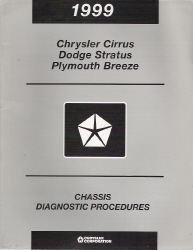 1999 Chyrsler Cirrus, Dodge Stratus and Plymouth Breeze Factory Chassis Diagnostic Procedures Manual