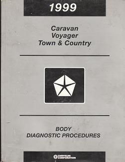 1999 Dodge Caravan, Plymouth Voyager, Chrysler Town & Country Body Diagnostic Procedures
