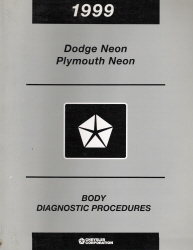 1999 Dodge, Plymouth Neon Body Diagnostic Procedures Manual