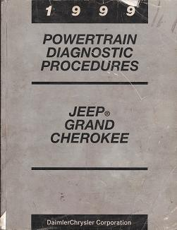 1999 Jeep Grand Cherokee Powertrain Diagnostic Procedures