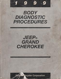 1999 Jeep Grand Cherokee Body Diagnostic Procedures
