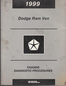 1999 Dodge Ram Van Chassis Diagnostic Procedures