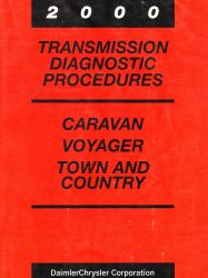 2000 Dodge Caravan, Plymouth Voyager and Chrysler Town & Country Factory Transmission Diagnostic Procedures Manual