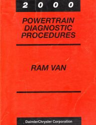 2000 Dodge Ram Van Factory Powertrain Diagnostic Procedures Manual