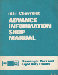 1981 Chevrolet Advance Information Shop Manual - Passenger Cars and Light Duty Trucks