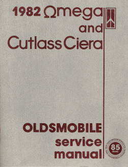 1982 Oldsmobile Omega & Cutlass Ciera Factory Service Manual with Updates Booklet