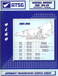 GM THM 4L60 / 700-R4 Transmission 1987-1993 Rebuild Manual