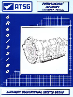 Ford, Lincoln, Mercury 6R60 / 75 / 80 Automatic Transmission Rebuild Manual
