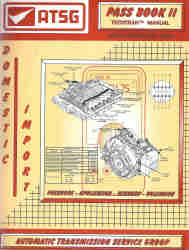 PASS Book (Pressures, Applications, Solenoids, Sensors) Domestic and Import ATSG Manual