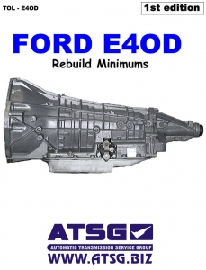 Ford E4OD Transmission Rebuild Minimums by Greg Catanzaro