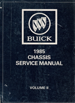 1985 Buick Chassis Service Manual - Volume 1 & 2 for All Buick Models