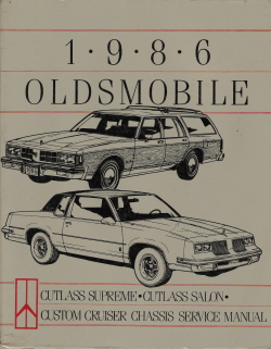 1986 Oldsmobile Chassis Service Manual - Cutlass Supreme, Salon & Custom Cruiser