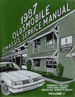 1987 Oldsmobile Chassis Service Manual - Firenza, Calais, Cutlass Ciera, Delta 88 & Ninety-Eight - 2 Volume Set