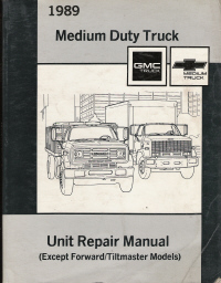 1989 GMC Medium Duty Truck Unit Repair Manual