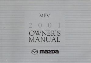 2001 Mazda MPV Factory Owner's Manual
