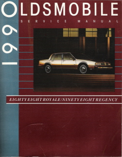1990 Oldsmobile Eighty-Eight Royale & Ninety-Eight Regency Factory Service Manual