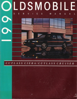 1990 Oldsmobile Cutlass Ciera & Cutlass Cruiser Factory Service Manual