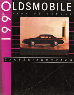 1990 Oldsmobile Trofeo & Toronado Factory Service Manual