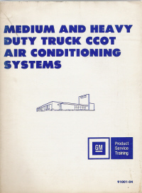 1979 Mediumand Heavy Duty CCOT Air Conditioning Systems