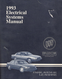 1993 Buick Park Avenue & Le Sabre Electrical Systems Manual
