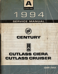 1994 Buick Century, Oldsmobile Cutlass Ciera and Cruiser Factory Service Manual