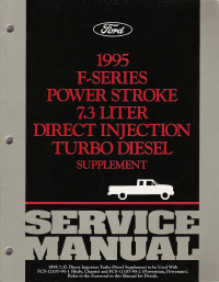 1995 Ford F-Series 7.3L Power Stroke Direct Injection Turbo Diesel Truck Service Manual Supplement