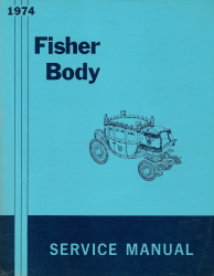 1974 General Motors Fisher Body Assembly Service Manual