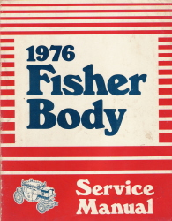 1976 General Motors Fisher Body Assembly Service Manual