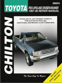 1997 - 2000 Toyota Pick-Ups, Land Cruiser & 4Runner, 2 & 4 Wheel Drive Models, Chilton's Total Car Care Manual
