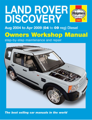 2004 - 2009 Land Rover Discovery Diesel Haynes Repair Manual