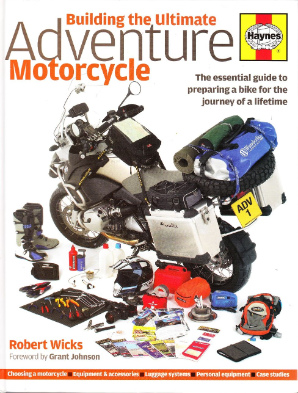 Building the Ultimate Adventure Motorcycle by Haynes