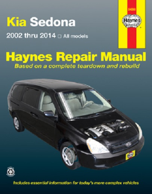 2002 - 2014 Kia Sedona Haynes Repair Manual