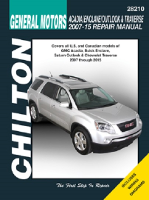 2007 - 2015 GM Acadia, Enclave, Outlook & Traverse Chilton Repair Manual