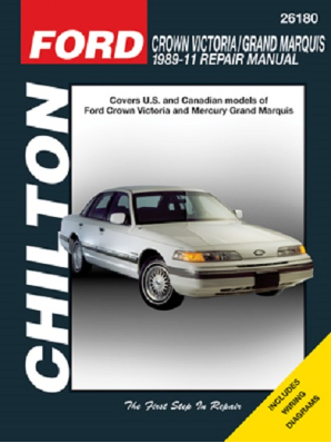 1989 - 2011 Ford Crown Victoria & Grand Marquis Chilton's Total Car Care Manual