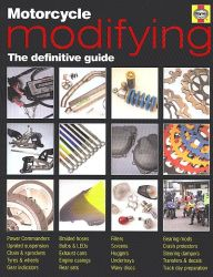 Motorcycle Modifying: The Definitive Guide by Haynes