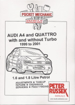 1999 - 2001 Audi A4 & Quattro with & without Turbo  1.6 & 1.8L Petrol, Russek Repair Manual
