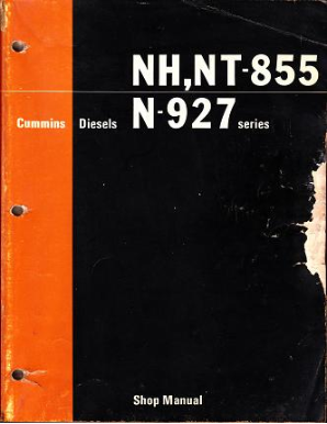 Cummins Diesels: NH-855, NT-855 & N-927 CID Series Engines - Factory Shop Manual
