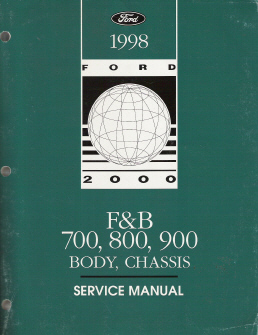 1998 - 1999 Ford F & B 700-800-900 Body, Chassis, Powertrain & Drivetrain  Service Manual - 2 Volume Set