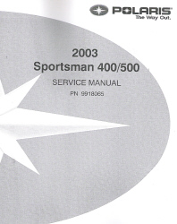 2003 Polaris Sportsman 400 & 500 Factory Service Manual