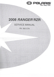 2008 Polaris Ranger RZR Factory Service Manual
