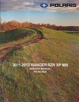 2011 - 2012 Ranger RZR XP 900 ATV Factory Service Manual