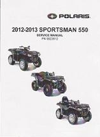 2012 - 2013 Polaris Sportsman 550, X2 and Touring Factory Service Manual