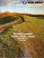 2011- 2014 Polaris Ranger 900 4X4 Diesel & Diesel Crew ATV Factory Service Manual