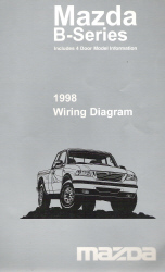 1998 Mazda B-Series Factory Wiring Diagram Includes 4 Door Model Information
