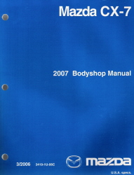 2007 Mazda CX-7 Factory Bodyshop Manual
