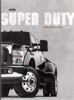 2009 Ford Super Duty F250 thru F550 Owner's Manual with Case